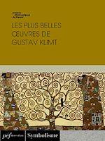Download this eBook Les plus belles œuvres de Gustav Klimt