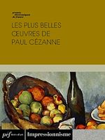Download this eBook Les plus belles œuvres de Paul Cézanne
