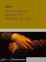 Download this eBook Les plus belles œuvres de Léonard de Vinci