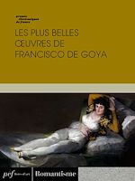Download this eBook Les plus belles œuvres de Francisco de Goya
