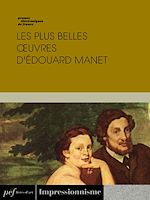 Download this eBook Les plus belles œuvres d'Édouard Manet