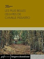 Download this eBook Les plus belles œuvres de Camille Pissarro