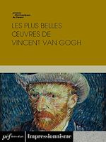Download this eBook Les plus belles œuvres de Vincent Van Gogh