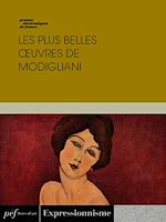 Download this eBook Les plus belles œuvres de Modigliani