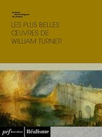 Download this eBook Les plus belles œuvres de William Turner
