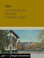 Download this eBook Les plus belles œuvres d'Alfred Sisley