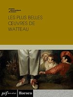 Download this eBook Les plus belles œuvres de Watteau