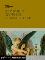 Download this eBook Les plus belles œuvres de Gustave Moreau