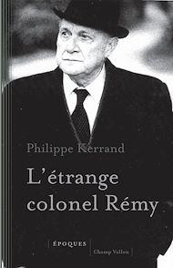 Téléchargez le livre :  L'étrange colonel Rémy