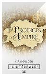 Télécharger le livre :  Les Prodiges de l'Empire - L'Intégrale
