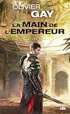 Télécharger le livre :  La Main de l'empereur #1