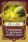 Télécharger le livre :  Confessions d'un automate mangeur d'opium