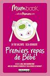 Télécharger le livre :  Premiers repas de Bébé : Mum Book