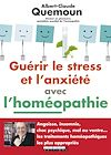 Télécharger le livre :  Guérir le stress et l'anxiété avec l'homéopathie