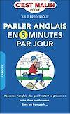 Télécharger le livre :  Parler anglais en 5 minutes par jour, c'est malin
