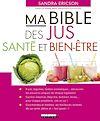 Télécharger le livre :  Ma Bible des jus santé et bien-être