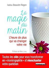 Téléchargez le livre :  La magie du matin