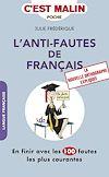 Télécharger le livre :  L'anti-fautes de français, c'est malin