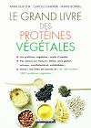 Télécharger le livre :  Le grand livre des protéines végétales