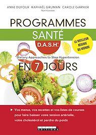 Téléchargez le livre :  Programmes santé D.A.S.H en 7 jours
