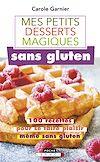 Télécharger le livre :  Petits desserts magiques sans gluten