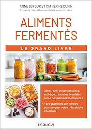 Téléchargez le livre :  Le grand livre des aliments fermentés