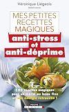 Télécharger le livre :  Mes petites recettes magiques anti-stress et anti-déprime