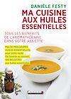 Télécharger le livre :  Ma cuisine aux huiles essentielles