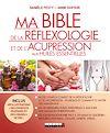 Télécharger le livre :  Ma bible de la réflexologie et de l'acupression aux huiles essentielles