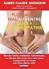 Télécharger le livre :  Plus jamais mal au ventre grâce à l'homéopathie