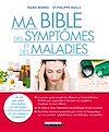 Télécharger le livre :  Ma bible des symptômes et des maladies