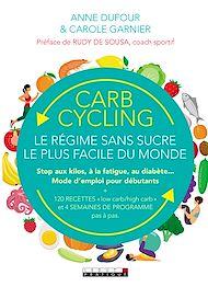 Téléchargez le livre :  Carb cycling : le régime sans sucre le plus facile du monde