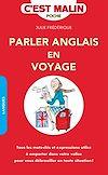Télécharger le livre :  Parler anglais en voyage, c'est malin