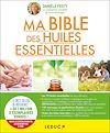 Télécharger le livre :  Ma bible des huiles essentielles