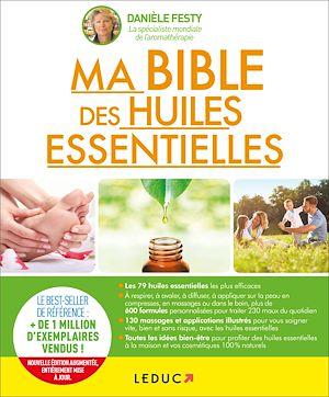 Téléchargez le livre :  Ma bible des huiles essentielles