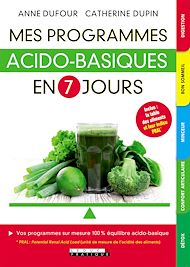 Téléchargez le livre :  Mes programmes acido-basiques en 7 jours