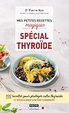 Télécharger le livre :  Mes petites recettes magiques spécial thyroïde