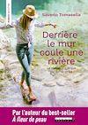 Télécharger le livre :  Derrière le mur coule une rivière