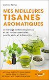 Télécharger le livre :  Mes meilleures tisanes aromatiques