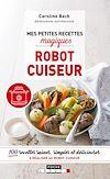 Télécharger le livre :  Mes petites recettes magiques robot cuiseur