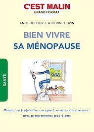 Téléchargez le livre :  Bien vivre sa ménopause, c'est malin