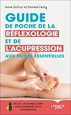 Télécharger le livre :  Guide de poche de la réflexologie et de l'acupression aux huiles essentielles