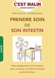 Téléchargez le livre :  Prendre soin de son intestin ! C'est malin