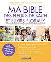 Télécharger le livre :  Ma bible des fleurs de Bach et élixirs floraux