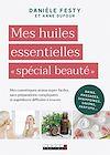 Télécharger le livre :  Mes huiles essentielles « spécial beauté »