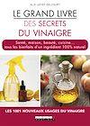 Télécharger le livre :  Le grand livre des secrets du vinaigre