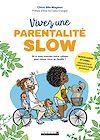 Télécharger le livre :  Vivez une parentalité slow !