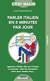 Télécharger le livre :  L'italien en 5 minutes par jour, c'est malin