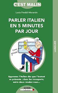 Téléchargez le livre :  L'italien en 5 minutes par jour, c'est malin