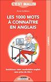 Télécharger le livre :  Les 1 000 mots à connaître en anglais, c'est malin